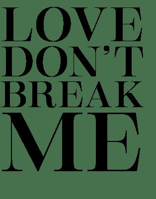 Le Ep De Love Dont Break Me Sortira Le  Mai Prochain Le Genre Est Indie Alternatif